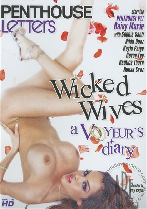 Wicked Wives: A Voyeur's Diary