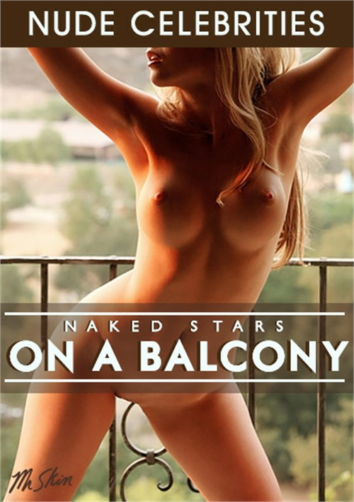 Naked Stars on a Balcony
